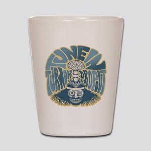 Tune In, Turn On, Drop Out Shot Glass