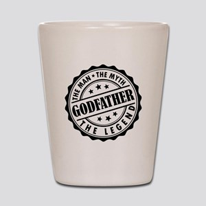 Godfather - The Man The Myth The Legend Shot Glass