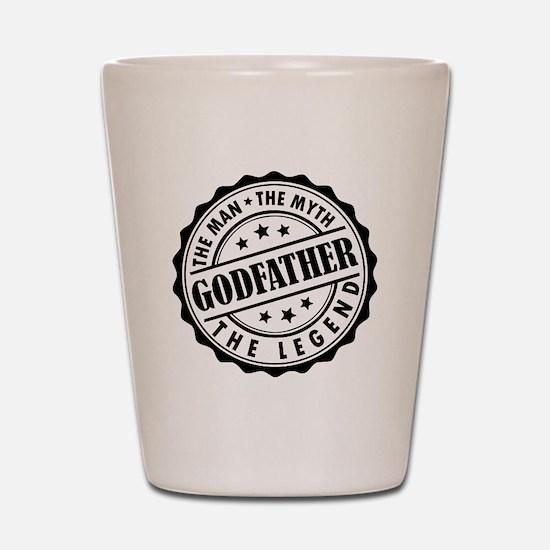 Godfather - The Man The Myth The Legend Shot Glass