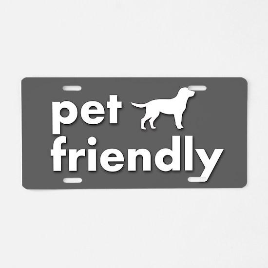 pet friendly art illustrati Aluminum License Plate