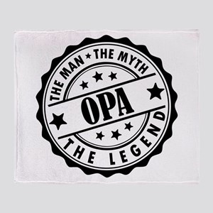 Opa - The Man The Myth The Legend Throw Blanket