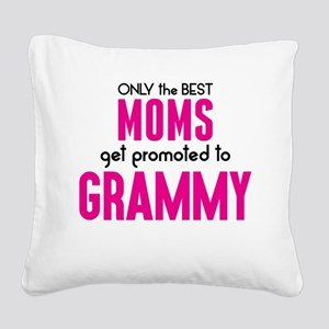 BEST MOMS GET PROMOTED TO GRAMMY Square Canvas Pil