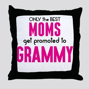 BEST MOMS GET PROMOTED TO GRAMMY Throw Pillow