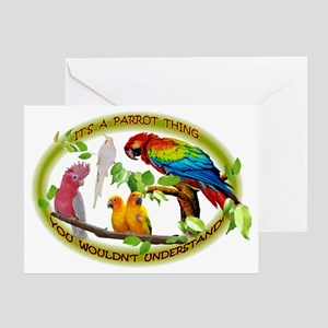 It's a Parrot Thing! Greeting Card