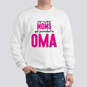 BEST MOMS GET PROMOTED TO OMA Sweatshirt