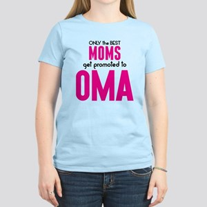 BEST MOMS GET PROMOTED TO OMA T-Shirt
