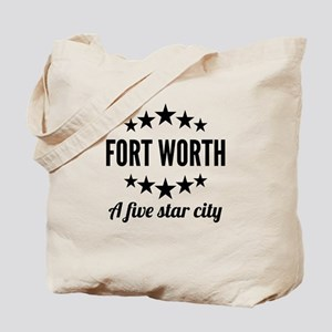 Fort Worth A Five Star City Tote Bag