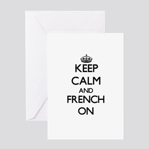Keep Calm and French ON Greeting Cards