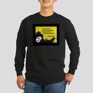 Books of numberless dreams Long Sleeve T-Shirt