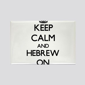 Keep Calm and Hebrew ON Magnets