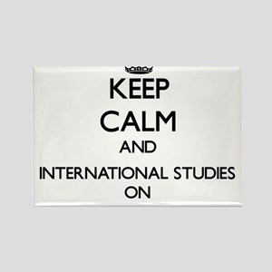 Keep Calm and International Studies ON Magnets