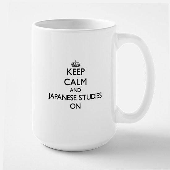 Keep Calm and Japanese Studies ON Mugs