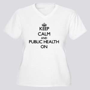 Keep Calm and Public Health ON Plus Size T-Shirt
