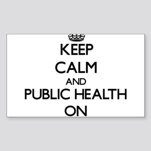 Keep Calm and Public Health ON Sticker