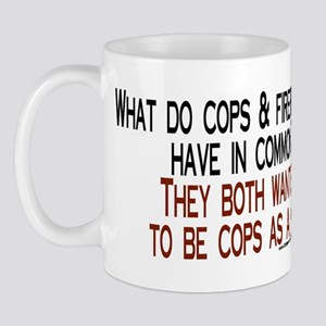 What do cops & firefighters h Mug