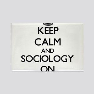 Keep Calm and Sociology ON Magnets