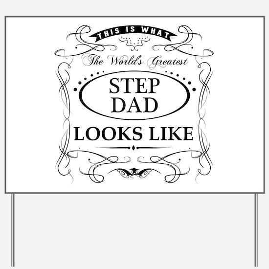 World's Greatest Step Dad Yard Sign