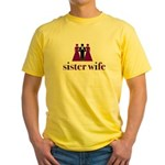 sister wife Yellow T-Shirt