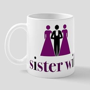 sister wife Mug