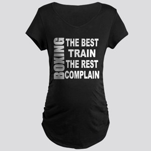 BOXING THE BEST TRAIN THE R Maternity Dark T-Shirt