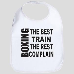 BOXING THE BEST TRAIN THE REST COMPLAIN Bib