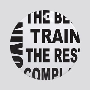 BOXING THE BEST TRAIN THE REST CO Ornament (Round)