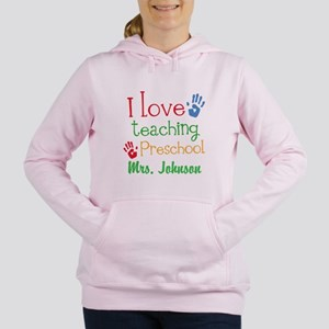 I Love Teaching Preschool Women's Hooded Sweatshir
