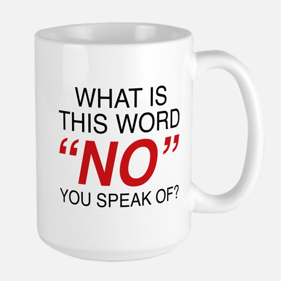 What Is This Word No Large Mug