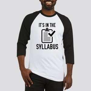 It's In The Syllabus Baseball Jersey