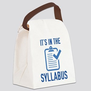 It's In The Syllabus Canvas Lunch Bag