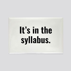 It's In The Syllabus Rectangle Magnet
