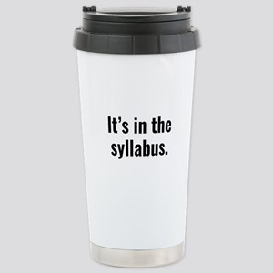It's In The Syllabus Ceramic Travel Mug