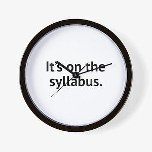 It's On The Syllabus Wall Clock