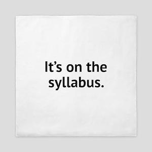 It's On The Syllabus Queen Duvet