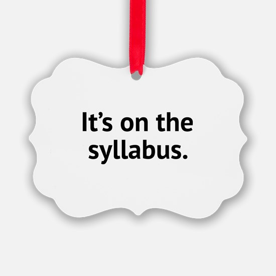 It's On The Syllabus Ornament