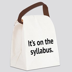 It's On The Syllabus Canvas Lunch Bag