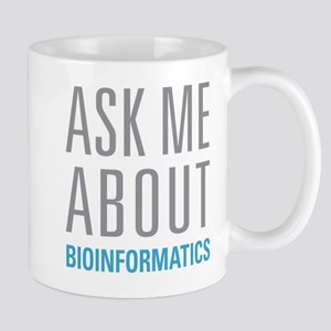 Ask Me Bioinformatics Mugs