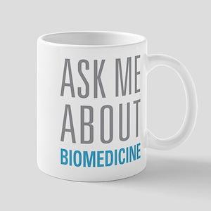 Ask Me Biomedicine Mugs