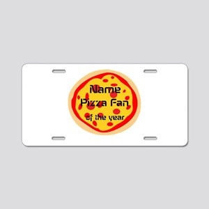 Funny Pizza Fan Aluminum License Plate