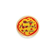 Funny Pizza Fan Mini Button