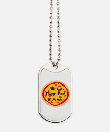 Funny Pizza Fan Dog Tags