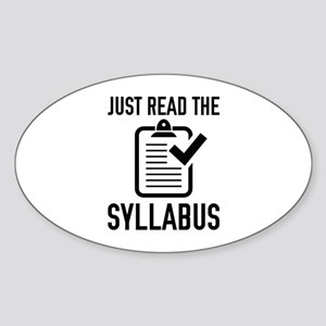 Just Read The Syllabus Sticker (Oval)