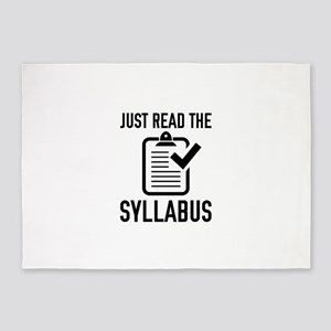 Just Read The Syllabus 5'x7'Area Rug