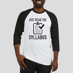 Just Read The Syllabus Baseball Jersey