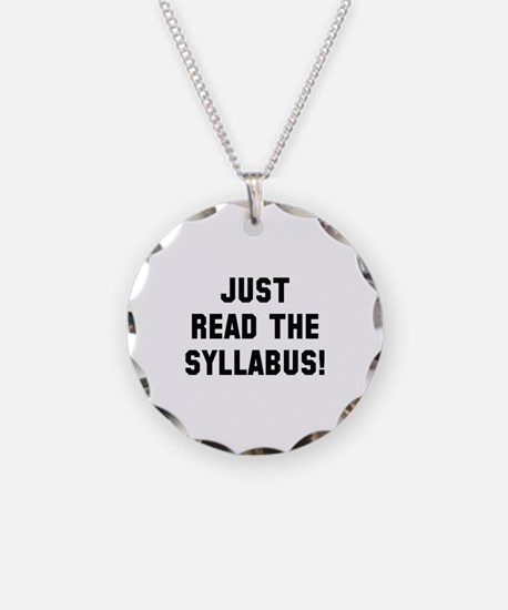 Just Read The Syllabus Necklace