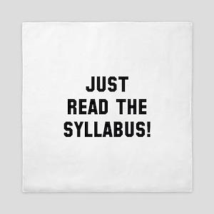 Just Read The Syllabus Queen Duvet