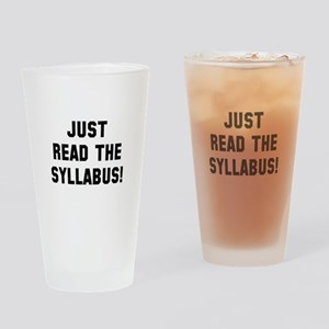 Just Read The Syllabus Drinking Glass