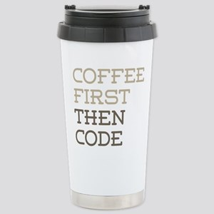Coffee Then Code Stainless Steel Travel Mug