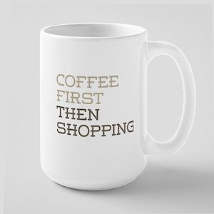 Coffee Then Shopping Mugs