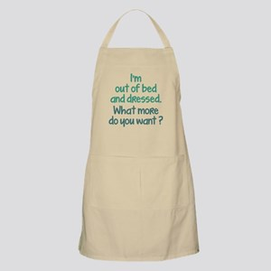 What More Do You Want? Apron